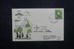 IRAN - Enveloppe 1er Vol Téhéran / Bruxelles En 1960 , Affranchissement Plaisant - L 37379 - Irán
