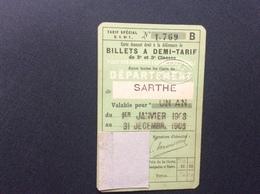 CARTE MENSUELLE  Billets A Demi-Tarif  DÉPARTEMENT DE LA SARTHE  Annee1908 - Transportation Tickets