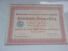 Manufactures Des Glaces Et Produits Chimiques De SAINT GOBAIN,CHAUNY & CIRRY - Actions & Titres