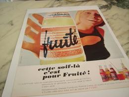 ANCIENNE PUBLICITE CETTE SOIF LA    FRUITE DE EVIAN 1967 - Affiches