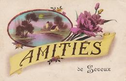 Amitiés  De  SEVEUX - Autres Communes