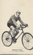 NORBERT HUSS  -  UN DE NOS MEILLEURS AMATEURS    PHOTO BERN KUTTER,LUXEMBOURG - Cyclisme