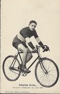 CHARLES KRIER  -  CHAMPION INDÉPENDANT SUR ROUTE 1923    PHOTO BERN KUTTER,LUXEMBOURG - Cyclisme
