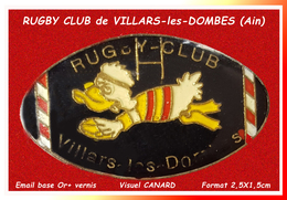 SUPER PIN'S RUGBY : Visuel CANARD Du Club De VILLARS Les DOMBES Dans L'AIN En émail Base Or + Vernis  2,5X1,5cm - Rugby