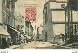 WW 26 MONTELIMAR. Rue Sainte-Croix 1907 - Montelimar