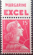 "R1591/378 - 1955 - TYPE MARIANNE DE MULLER - N°1011 NEUF** Avec Bord Publicitaire "" Margarine EXCEL "" - Advertising"