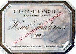 Etiquette (12,5X8,8) Château LAMOTHE 1928  Grand Cru Classé Haut - Sauternes  Mme Espagnet & Pierre Tauzin Propriétaires - Bordeaux