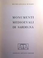 1953 SARDEGNA MEDIOEVO MURARO MICHELANGELO MONUMENTI MEDIOEVALI DI SARDEGNA Firenze, Arnaud, 1953 Pag. 78 - Cm 15,7 X 21 - Libri, Riviste, Fumetti