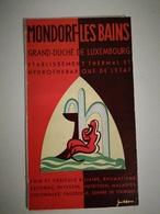 MONDORF-LES-BAINS ÉTABLISSEMENT THERMAL GRAND DUCHÉ DE LUXEMBOURG 1952 - Dépliants Touristiques