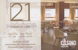 "Carte De ""Restaurant 21"" Dans Le Casino : Casino Oostende Belgique - Cartes De Casino"