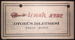 Turkey Bus Ticket İsmail Ayaz Turizm September 1979 - Billetes De Transporte