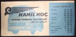 Turkey Bus Ticket Kamil Koc Turizm 1980 - Billetes De Transporte