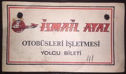 Turkey Bus Ticket İsmail Ayaz Turizm December 1980 - Billetes De Transporte