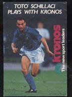 C1829 SPORT CALCIO FOOTBALL SOCCER - TOTO' SCHILLACI PLAY WITH KRONOS SPONSOR ITALY NAZIONALE ITALIANA - Calcio