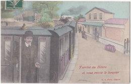 76. J'arrive Au HAVRE Et Vous Envoie Le Bonjour (train) - Unclassified