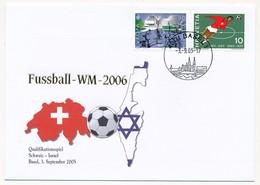 Enveloppe Commémorative - Coupe Du Monde Football - 2006 - Match De Qualification Suisse - Israël 3 Septembre 2005 - Coupe Du Monde
