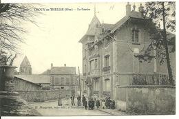 60 - CROUY EN THELLE / LE CENTRE - Otros Municipios