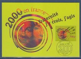 = Journée De L'An 2000 Philexfrance99 Carte Postale Paris 5.7.99 N°3259 La Fraternité J'y Crois, J'agis - Cartoline Maximum