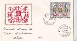 CENTENARIO DELL'UNIONE DEL VENETO E DEL MANTOVANO ALL'ITALIA   FILATELICO  1° GIORNO EMISSIONE 22-III-66 AUTENTICA 100% - Posta