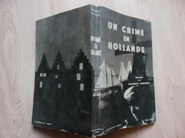 Georges Simenon - Maigret - Un Crime En Hollande- EO 1931 - Simenon