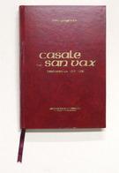 Storia Piemonte - Grignolio - Casale De San Vax Historia 1215-1220 - 1^ Ed. 1998 - Libros, Revistas, Cómics