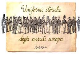 Rivista Militaria - Uniformi Storiche Degli Eserciti Europei - S.d. - Documenti
