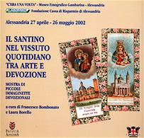 Collezionismo - Il Santino Nel Vissuto Quotidiano Arte E Devozione  1^ Ed. 2002 - Libros, Revistas, Cómics