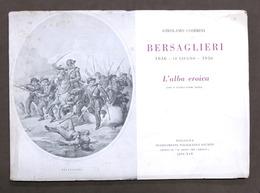 Militaria - Cosimini - Bersaglieri 1836 - 18 Giugno - 1936 - L' Alba Eroica - Documenti