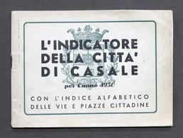 L'indicatore Sociale Della Città Di Casale Per L'anno 1950 - Indice Vie E Piazze - Libros, Revistas, Cómics