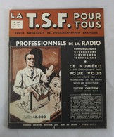 Revue-Magazine-LA-TSF-POUR-TOUS-N-137-MAI -1936-Récepteur à Commande Unique - Livres, BD, Revues
