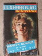 Revue Luxembourg Sélection N°8 (nov 1962) Marilyn Monroe - Roger Lhomoy Château De Gisors - J3 Tragiques - Televisie