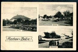 AK Bacice, 1931, Pozdrav Z Bacic, Skola, Naves, Hostines, Kraj Vysočina, Třebíč - Tschechische Republik