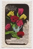 AI76 Greetings - A Glad Birthday Message, Tulips - Birthday