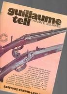 1eré Edition 1974 Annuaire Des Armes Guillaume Tell 432 Pages + Couverture - France