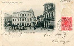 LEMBRANCA De SAO PAULO - LARGO Da SE  - CARTAO POSTAL PRECURSOR  - (CARTE POSTALE PRECURSEUR) - - São Paulo