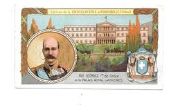 BW56 - CHROMO CHOCOLAT AIGUEBELLE -  ROI GEORGES DE GRECE - Aiguebelle
