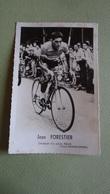PHOTO COUREUR CYCLISTE  JEAN FORESTIER - Ciclismo