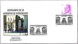 Centenario De La ACADEMIA DE INTENDENCIA. Zaragoza, Aragon, 2011 - Militares
