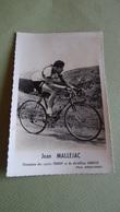 PHOTO COUREUR CYCLISTE JEAN MALLEJAC - Ciclismo