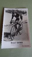 PHOTO COUREUR CYCLISTE BERNARD GAUTHIER - Ciclismo