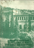 """5048"""" THROUGH THE COLLECTIONS OF THE NATIONAL MUSEUM OF BOSNIA AND HERZEGOVINA-1971"""" 68 PAGINE+COPERTINE- ORIGINALE - Cultura"""