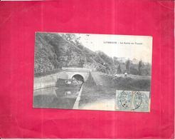 LIVERDUN - 54 - La Sortie Du Tunnel - ROY2/ARD - - Liverdun