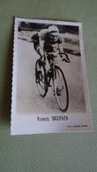 PHOTO COUREUR CYCLISTE FRANCIS SIGUENZA - Ciclismo