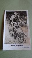 PHOTO COUREUR CYCLISTE LOUIS BERGAUD - Ciclismo