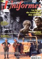 GAZETTE DES UNIFORMES 188 2001 Militaria Guerre Casques à Pointe , Tenue Tankiste Allemand , Major Hubal , Insignes Huss - Riviste & Giornali