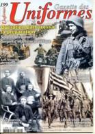 GAZETTE DES UNIFORMES 199 2002 Militaria Zouaves 1914 , Operation Barbarossa , Fanfare 2° Regiment Hussards - Revues & Journaux