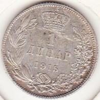 Serbie . 1 Dinar 1915. Peter I , En Argent . KM# 25.1 - Serbie