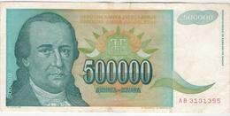 Yugoslavia 500000 500.000 Dinara 1993 (6) P-131 /010B/ - Jugoslawien