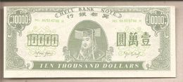 """Cina - Banconota Non Circolata FdS """"Hell's Note"""" Da 10.000 Dollari - Chine"""