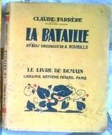 La Bataille 27 Bois Originaux De A. Roubille  Par Claude Farrère  Le Livre De Demain - Other